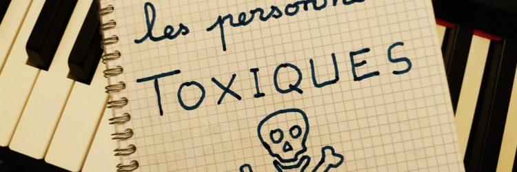 Gérer les personnes toxiques